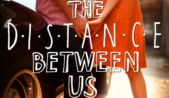 The-Distance-Between-Us-review